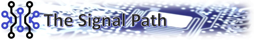 The Signal Path